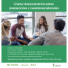 Charla: Asesoramiento sobre prestaciones y cuestiones laborales.