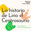 Taller de Ciencia: La historia de Lino el Centrosaurio