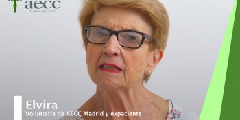 Testimonio de Elvira, expaciente y voluntaria de AECC Madrid